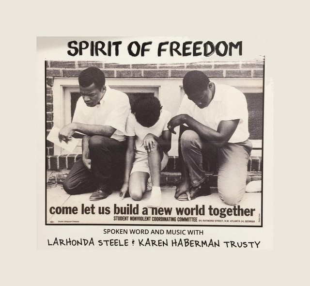 Singer LaRhonda Steele and activist Karen Trusty collaborate on live performances and new CD that tells the story of the civil rights movement with songs and spoken word.