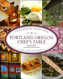 """Portland, Oregon Chef's Table,"" by Laurie Wolf"