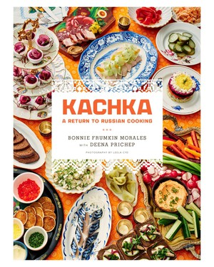 """Kachka: A Return to Russian Cooking"" by Portland restaurateur Bonnie Frumkin Morales is a smart, delicious read, the tale of a Belarusian family's move to the U.S., a daughter's discovery and playful reinterpretation of culinary traditions — and there are recipes!"