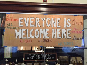 Cleveland High School hung a message of welcoming, as students returned from the Veterans Day break, Nov. 14 2016. About 100 Cleveland students took part in an anti-Trump walkout.
