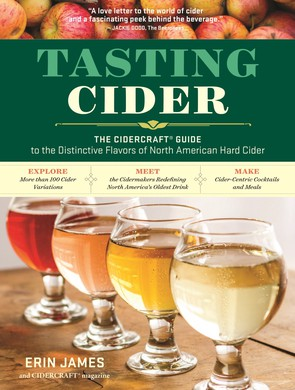 """""""Tasting Cider"""" is a guide that packs in lots of info for novices and aficionados, plus a few recipes."""