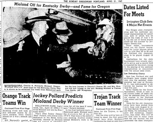 Mioland, Oregon's historic Thoroughbred horse. Next to him are his team — owner Charles Howard and trainer Tom Smith — the legendary duo behind Seabiscuit. Miloland placed fourth in the 1940 Kentucky Derby.